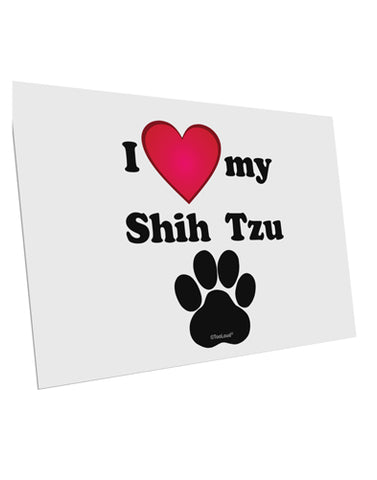 "I Heart My Shih Tzu 10 Pack of 6x4"" Postcards by TooLoud"
