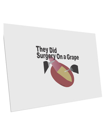"They Did Surgery On a Grape 10 Pack of 6x4"" Postcards by TooLoud"