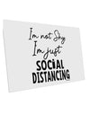 TooLoud I'm not Shy I'm Just Social Distancing 10 Pack of 6x4 Inch Pos