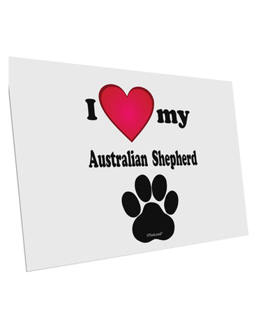 "I Heart My Australian Shepherd 10 Pack of 6x4"" Postcards by TooLoud"