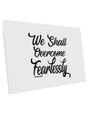 TooLoud We shall Overcome Fearlessly 10 Pack of 6x4 Inch Postcards