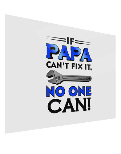 If Papa Can't Fix It Gloss Poster Print Landscape - Choose Size