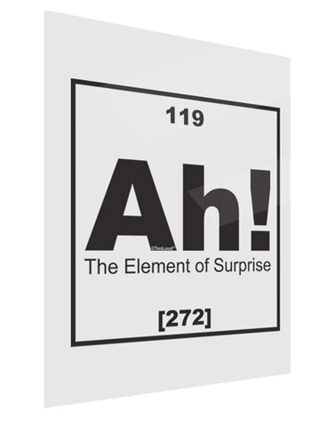 Ah the Element of Surprise Funny Science Gloss Poster Print Portrait - Choose Size by TooLoud