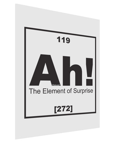Ah the Element of Surprise Funny Science Matte Poster Print Portrait - Choose Size by TooLoud