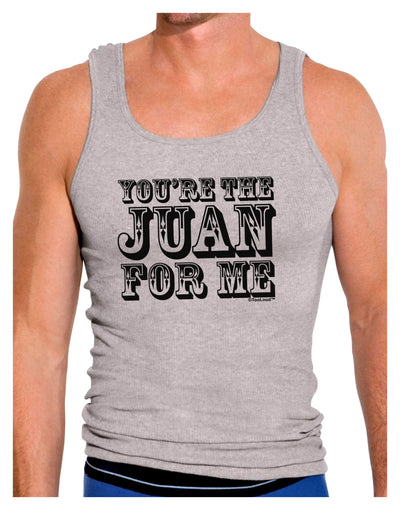 You Are the Juan For Me Mens Ribbed Tank Top