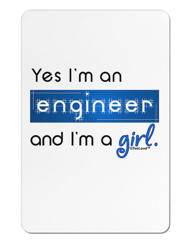 TooLoud Yes I am a Engineer Girl Aluminum Magnet