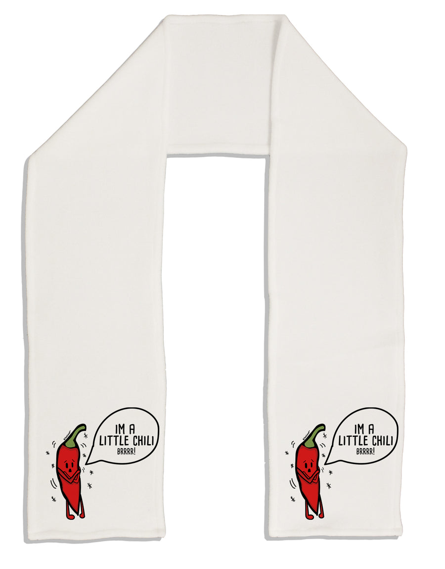 I'm a Little Chilli Adult Fleece 64 Inch Scarf Tooloud