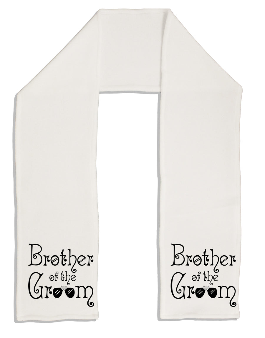 Brother of the Groom Adult Fleece 64 Inch Scarf Tooloud