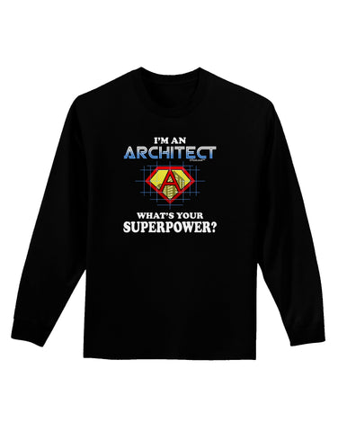 Architect - Superpower Adult Long Sleeve Dark T-Shirt