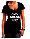 Aca-Scuse Me Juniors V-Neck Dark T-Shirt