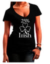 25 Percent Irish - St Patricks Day Juniors V-Neck Dark T-Shirt by TooLoud