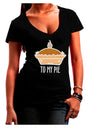 To My Pie Dark Juniors Petite V-Neck Dark T-Shirt Black 2XL Tooloud