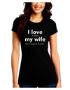 I Love My Wife - Bar Juniors Crew Dark T-Shirt
