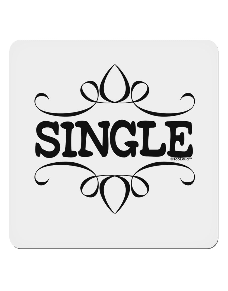 "Single 4x4"" Square Sticker by TooLoud"