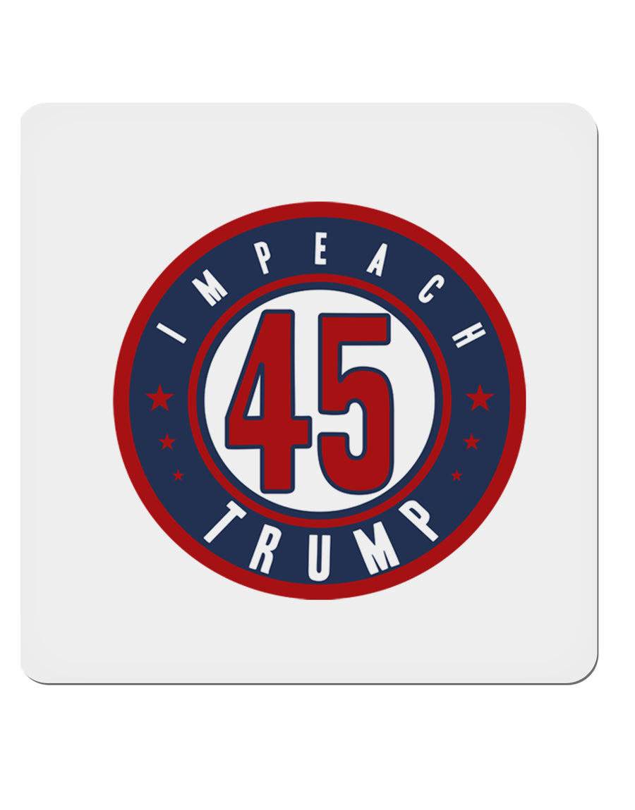 "Impeach Trump 4x4"" Square Sticker by TooLoud"