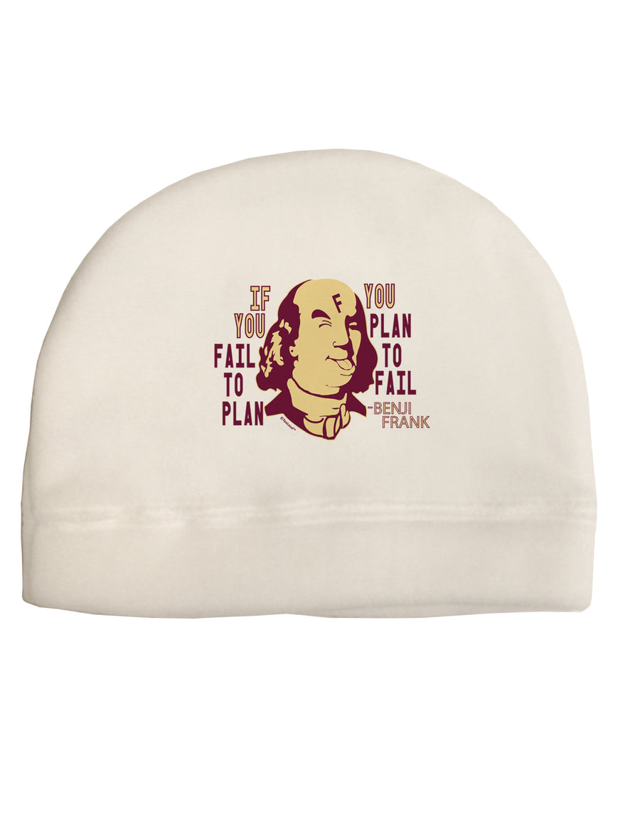 If you Fail to Plan, you Plan to Fail-Benjamin Franklin Child Fleece B
