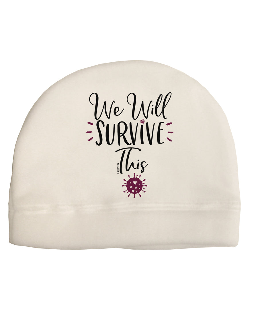 We will Survive This Child Fleece Beanie Cap Hat Tooloud