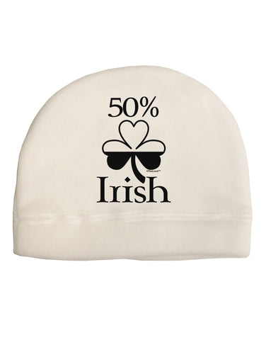 50 Percent Irish - St Patricks Day Adult Fleece Beanie Cap Hat by TooLoud
