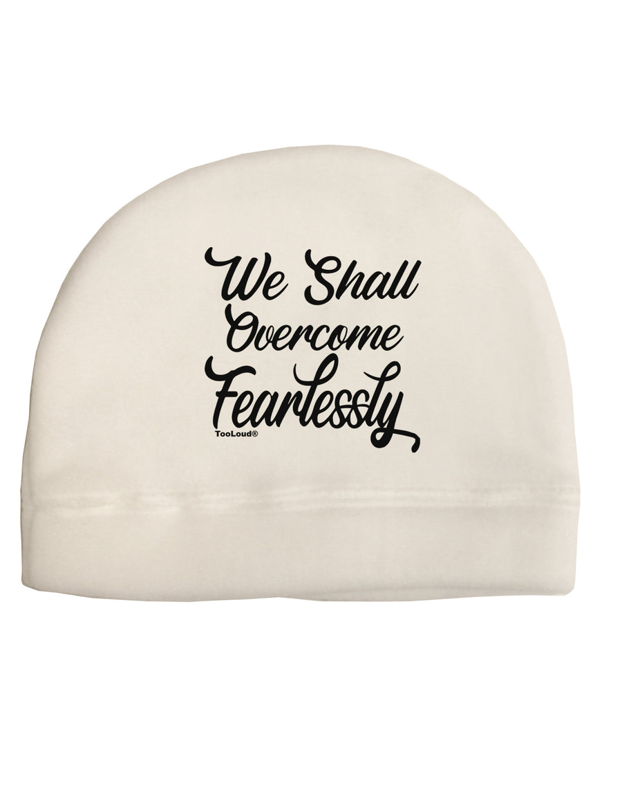 We shall Overcome Fearlessly Child Fleece Beanie Cap Hat Tooloud