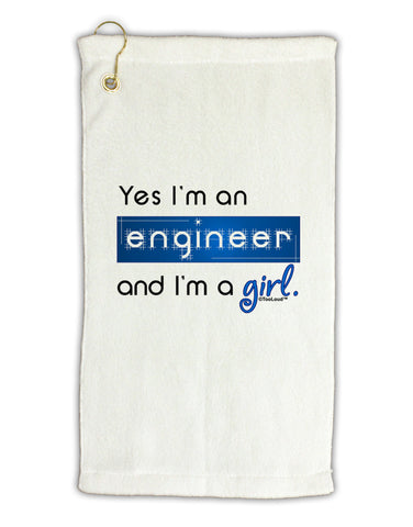 "TooLoud Yes I am a Engineer Girl Micro Terry Gromet Golf Towel 11""x19"