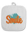 TooLoud Smile White Fabric Pot Holder Hot Pad