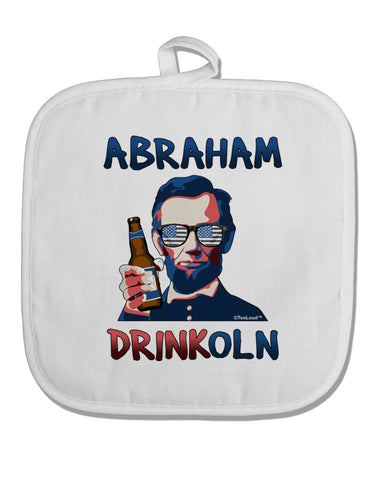 Abraham Drinkoln with Text White Fabric Pot Holder Hot Pad