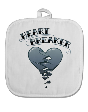 Heart Breaker Manly White Fabric Pot Holder Hot Pad by TooLoud