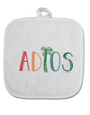 TooLoud Adios White Fabric Pot Holder Hot Pad