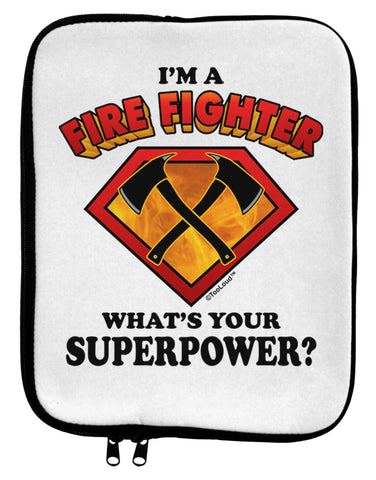 Fire Fighter - Superpower 9 x 11.5 Tablet Sleeve