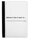 Custom Before I Die Ipad Mini Fold Stand  Case - Black Tooloud
