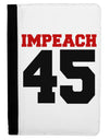 Impeach 45 Ipad Mini Fold Stand  Case by TooLoud