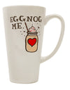 TooLoud Eggnog Me 16 Ounce Conical Latte Coffee Mug