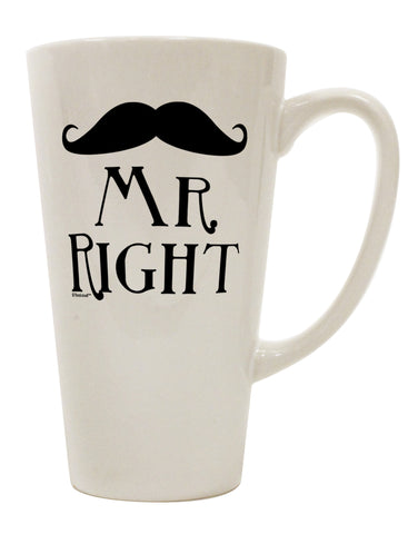 - Mr Right 16 Ounce Conical Latte Coffee Mug