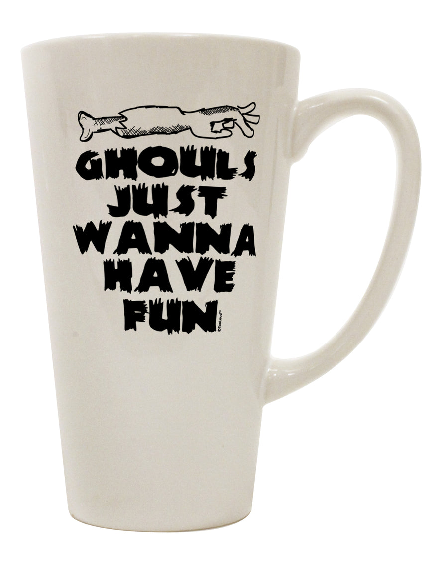 TooLoud Ghouls Just Wanna Have Fun 16 Ounce Conical Latte Coffee Mug
