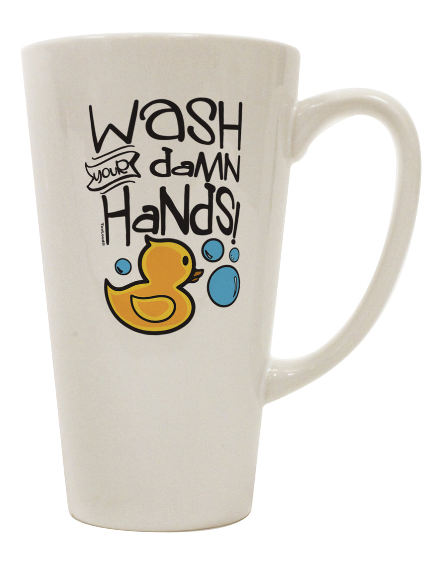 TooLoud Wash your Damn Hands 16 Ounce Conical Latte Coffee Mug