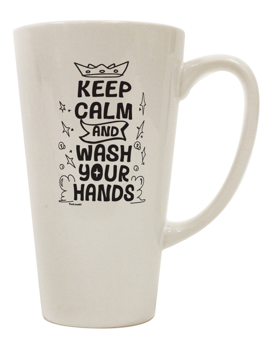 TooLoud Keep Calm and Wash Your Hands 16 Ounce Conical Latte Coffee Mu