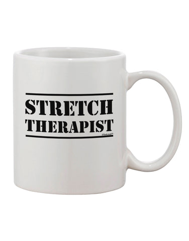 Stretch Therapist Text Printed 11oz Coffee Mug by TooLoud