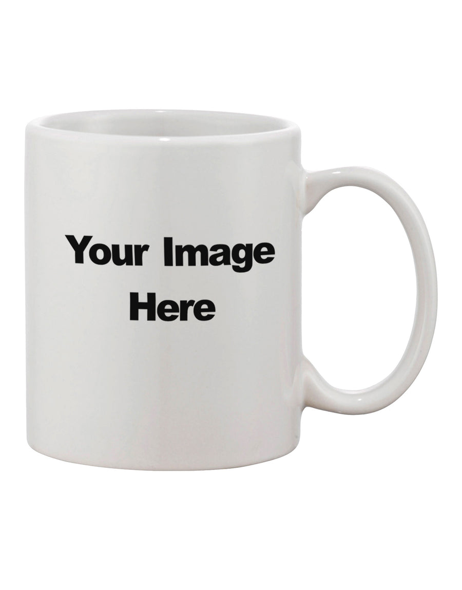 Your Image Coffee Mug Customized Photo Printed 11oz Cup