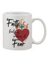 TooLoud Faith Fuels us in Times of Fear  Printed 11oz Coffee Mug
