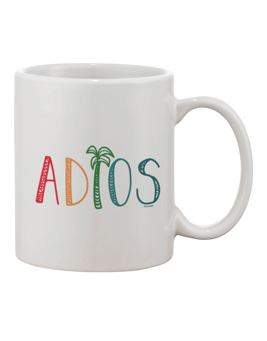 TooLoud Adios Printed 11oz Coffee Mug