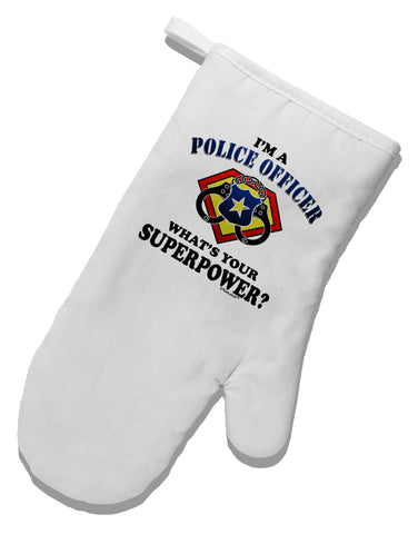 Police Officer - Superpower White Printed Fabric Oven Mitt