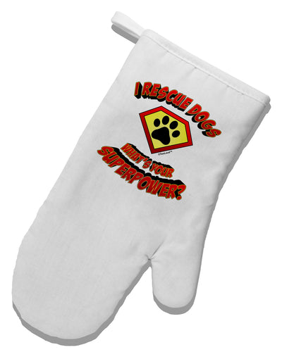 Rescue Dogs - Superpower White Printed Fabric Oven Mitt