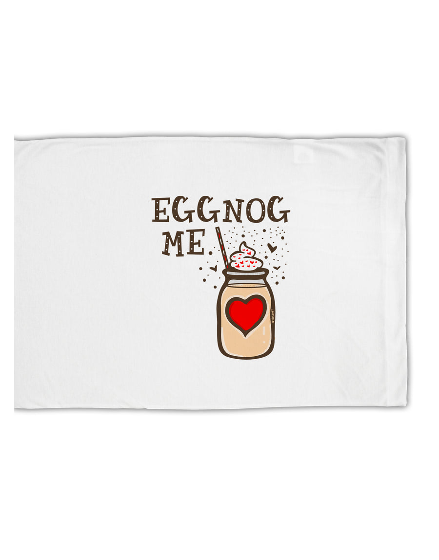 TooLoud Eggnog Me Standard Size Polyester Pillow Case