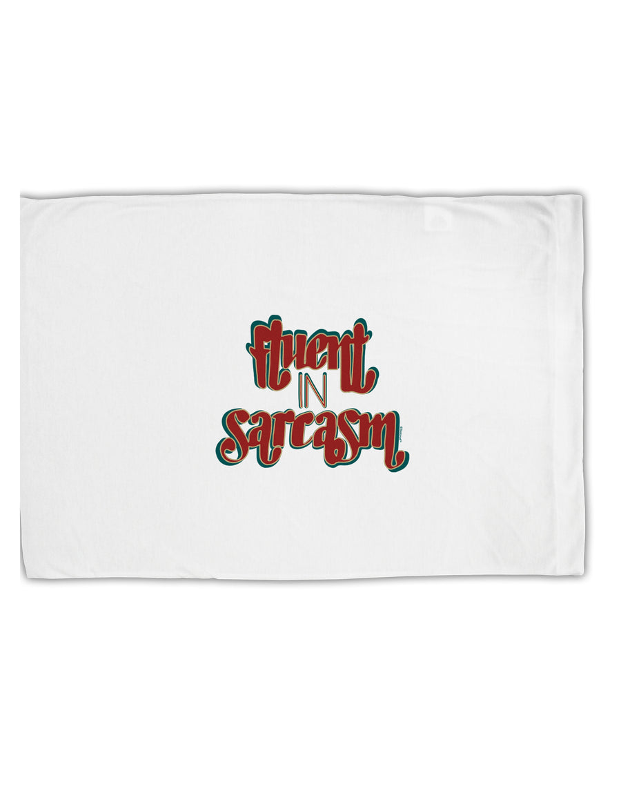 TooLoud Fluent in Sarcasm Standard Size Polyester Pillow Case
