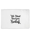 TooLoud We shall Overcome Fearlessly Standard Size Polyester Pillow Ca