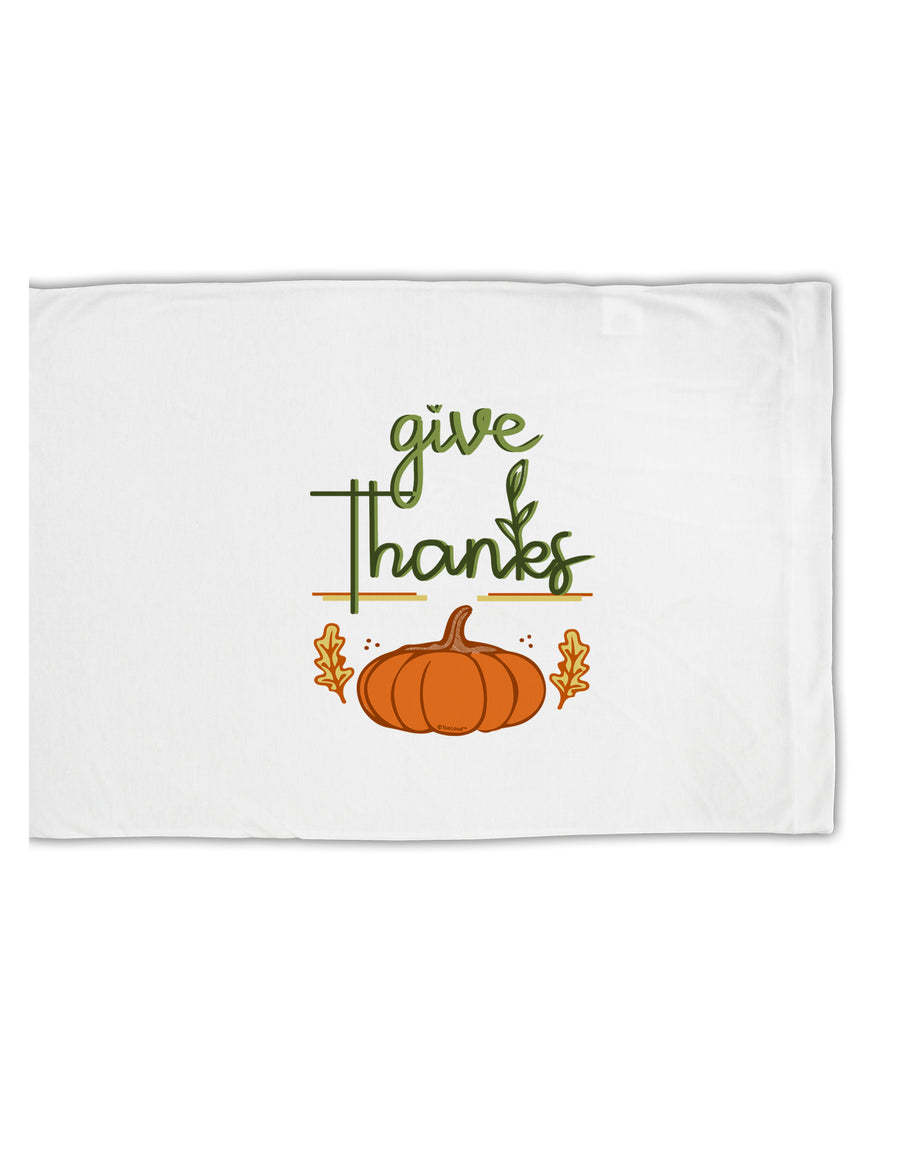 TooLoud Give Thanks Standard Size Polyester Pillow Case