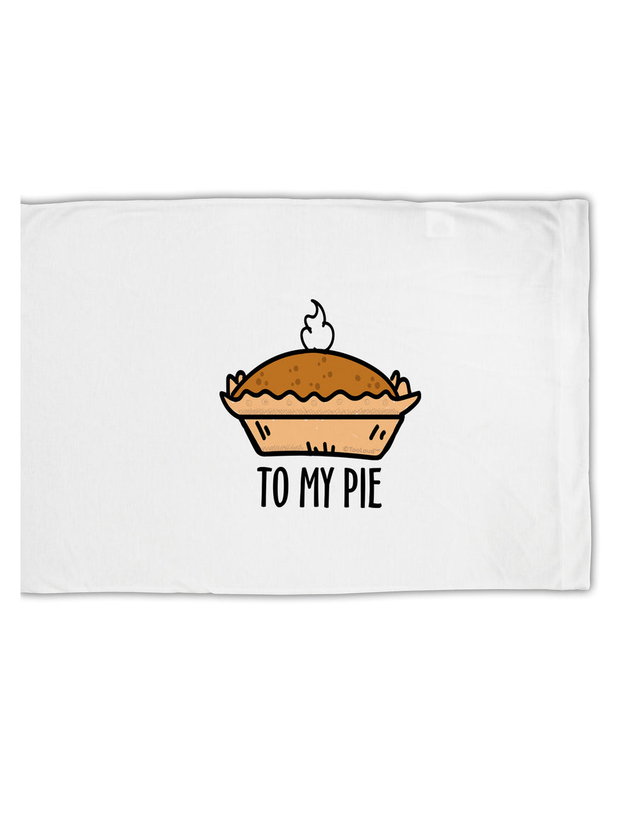 TooLoud To My Pie Standard Size Polyester Pillow Case