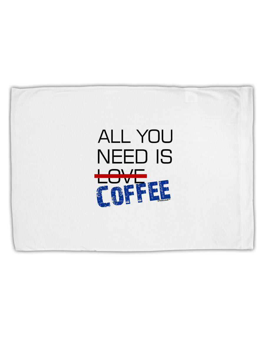 All You Need Is Coffee Standard Size Polyester Pillow Case