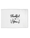 TooLoud Thankful for you Standard Size Polyester Pillow Case