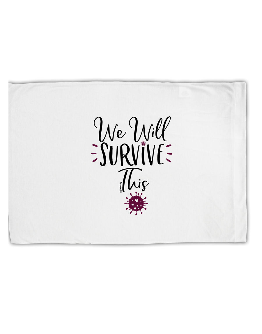 TooLoud We will Survive This Standard Size Polyester Pillow Case